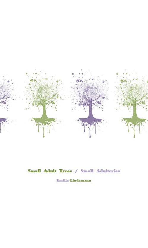 Small Adult Trees / Emilie Lindemann
