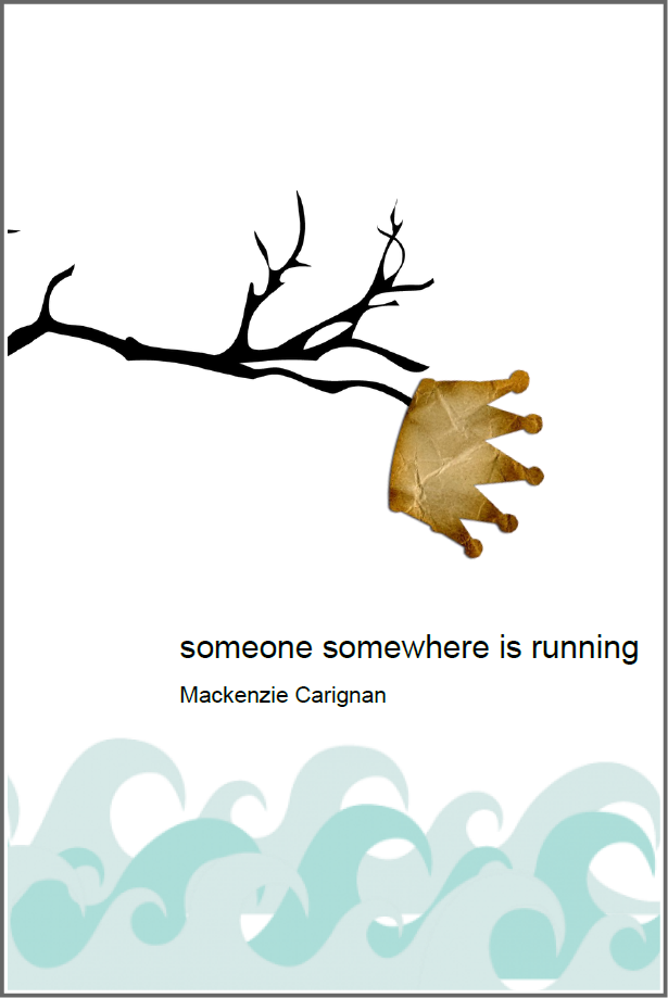 someone somewhere is running | Mackenzie Carignan