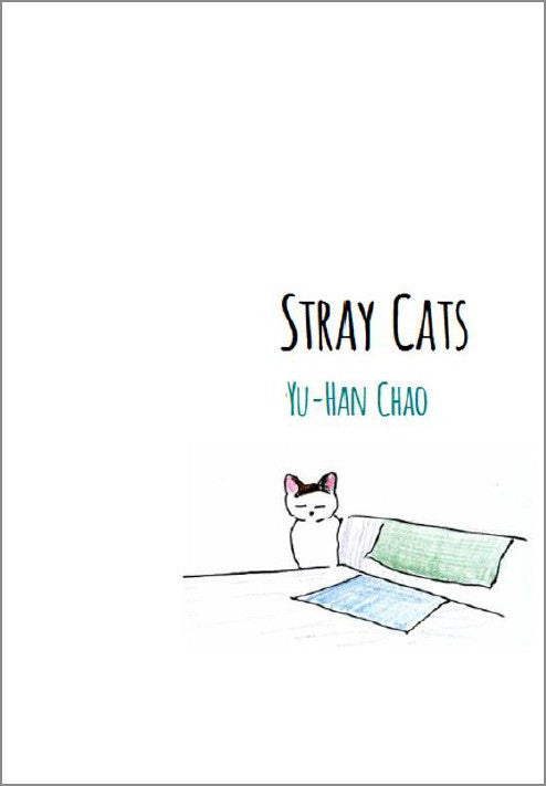 Stray Cats / Yu-Han Chao