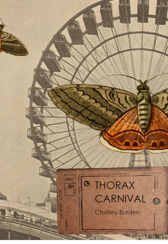 Thorax Carnival | Chelsey Burden