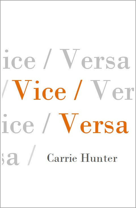 Vice/Versa  |  Carrie Hunter