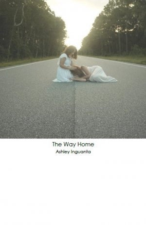 The Way Home / Ashley Inguanta