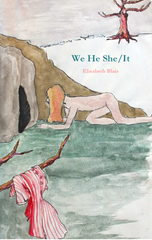 We He She/It | Elisabeth Blair