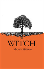 Witch |  Manuela Williams