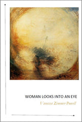 Woman Looks into an Eye | Vanessa Zimmer-Powell