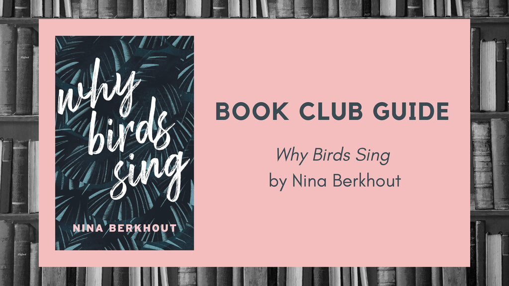 Why Birds Sing Book Club Guide