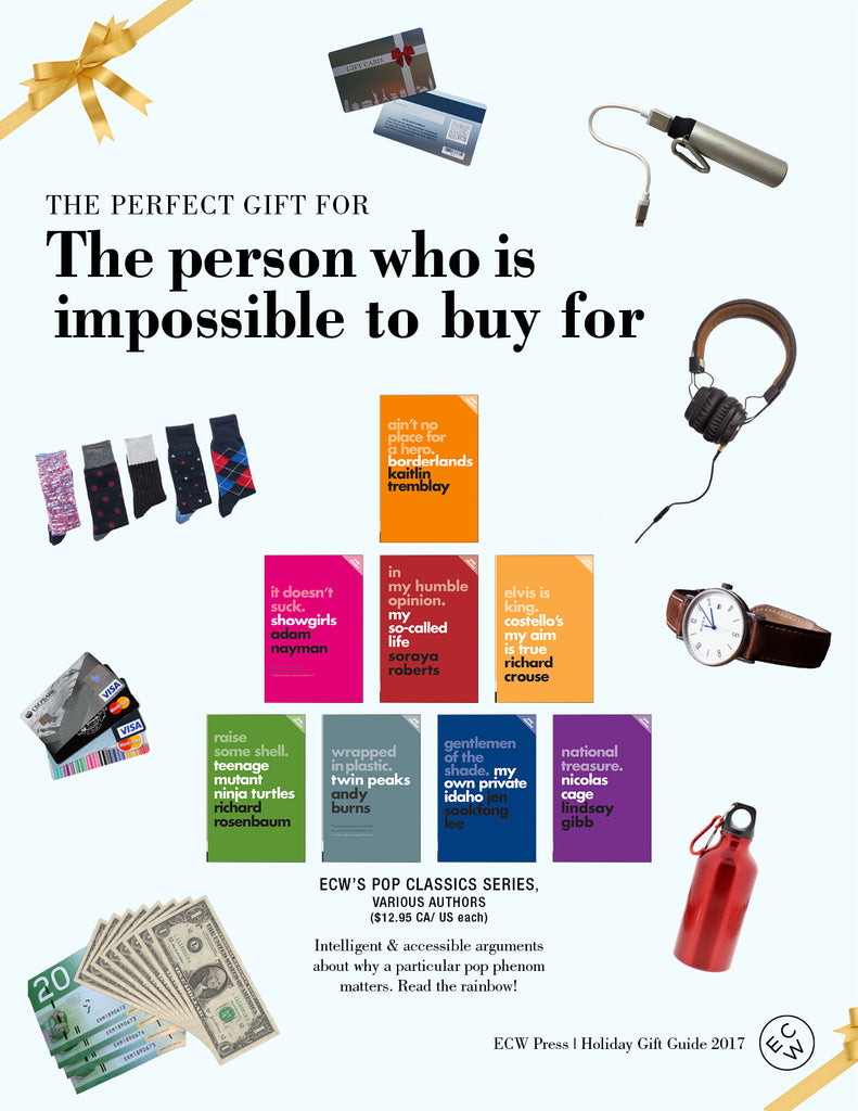 Gift Guide: The Perfect Gift for the Person Who Is Impossible to Buy For | ECW Press