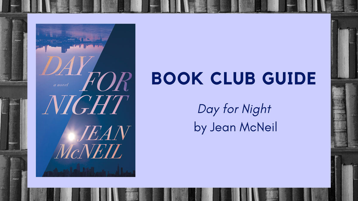 Book Club Guide: Day for Night by Jean McNeil