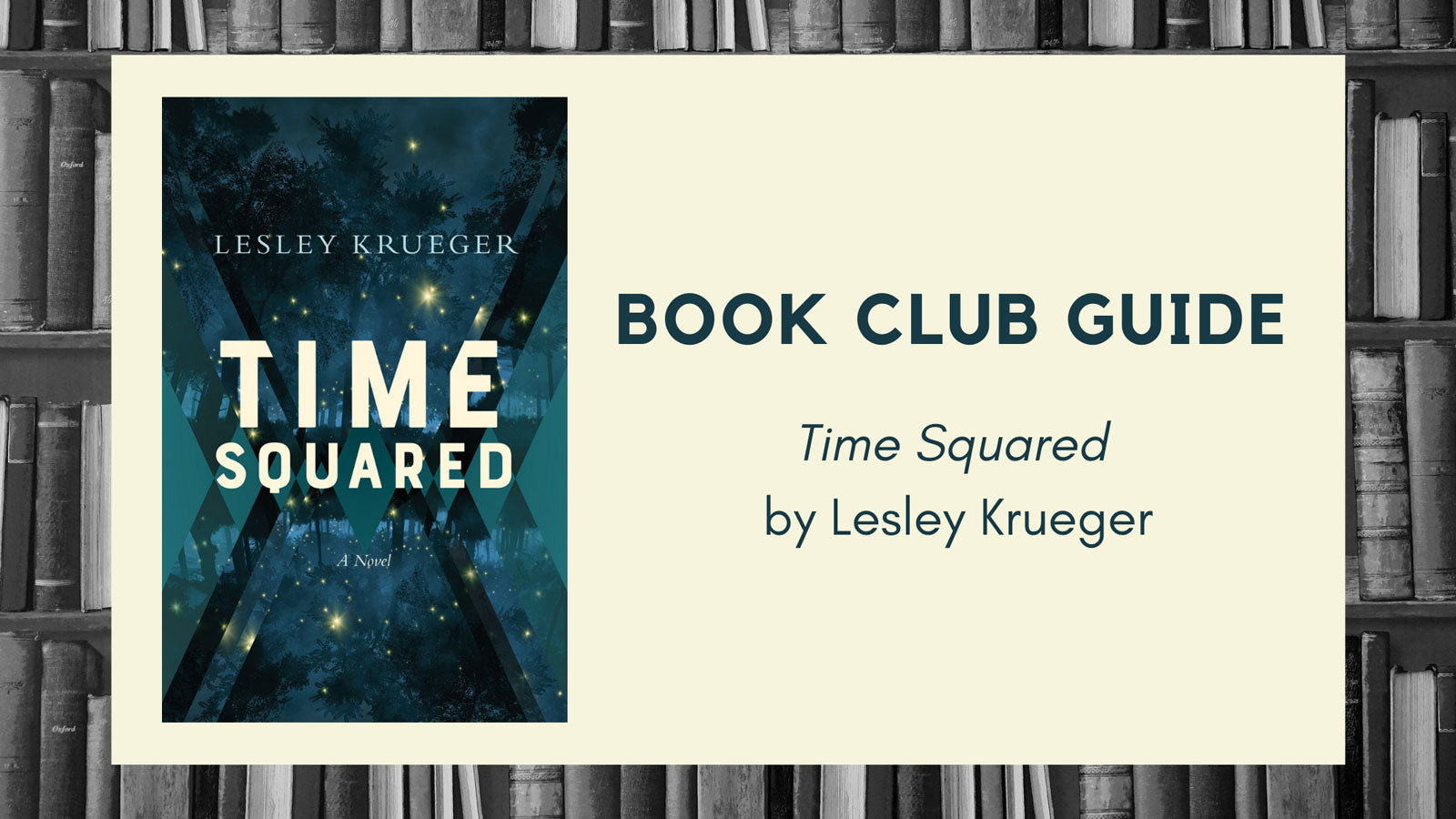 Book Club Guide: Time Squared by Lesley Krueger