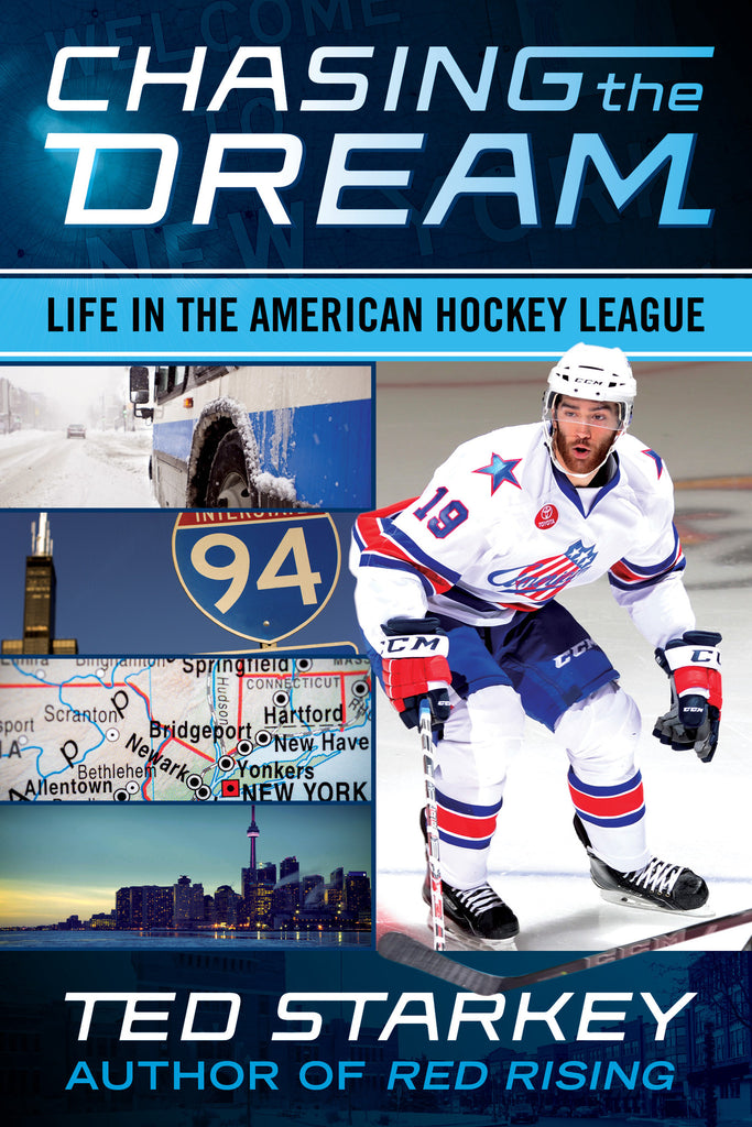 Chasing the Dream: Life in the American Hockey League - ECW Press