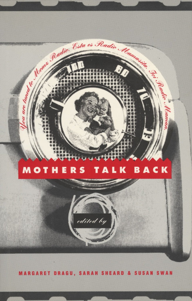 Mothers Talk Back: Momz Radio - ECW Press