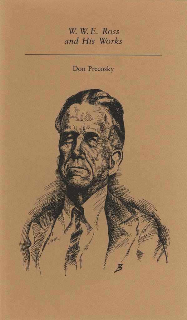 W. W. E. Ross and His Works - ECW Press