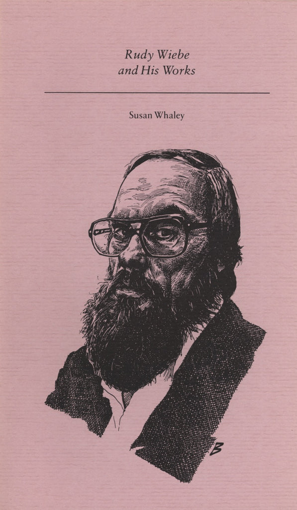 Rudy Wiebe and His Works - ECW Press