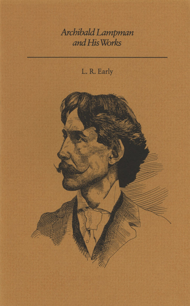Archibald Lampman and His Works - ECW Press
