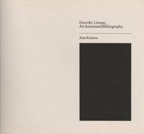 Annotated Bibliography of Dorothy Livesay by Ricketts, Alan, ECW Press