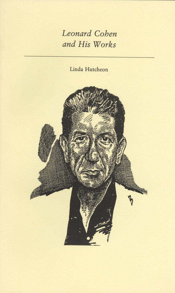 Leonard Cohen and His Works - ECW Press