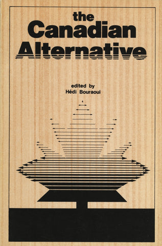 Canadian Alternative, The by Bouraoui, Hédi, ECW Press