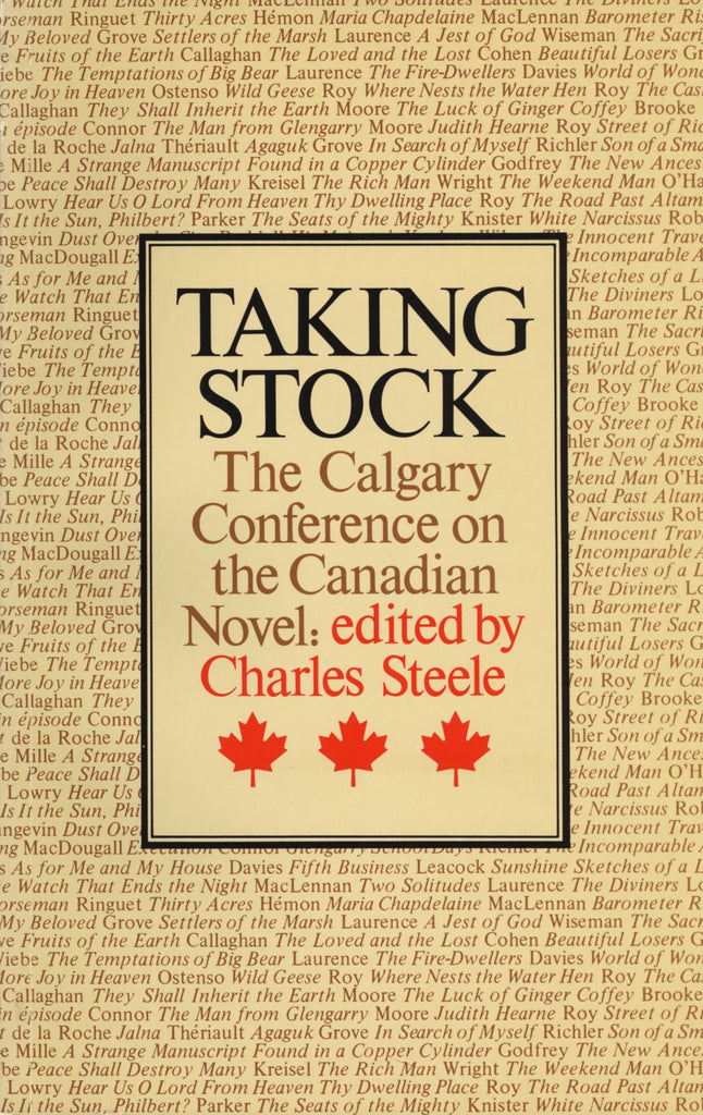 Taking Stock: The Calgary Conference on the Canadian Novel - ECW Press