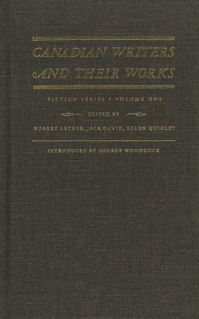 Canadian Writers and Their Works - Fiction: Frances Brooke, Catharine Parr Traill, Susanna Moodie, John Richardson, and Other Writers of the 18th and 19th Centuries - ECW Press
