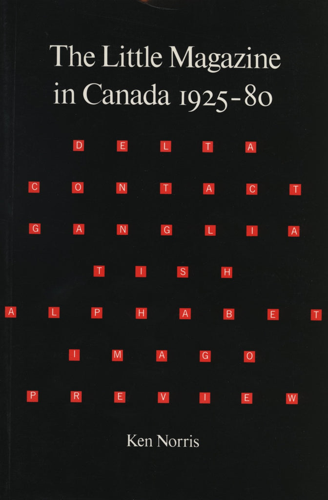 Little Magazine in Canada 1925-1980 by Norris, Ken, ECW Press