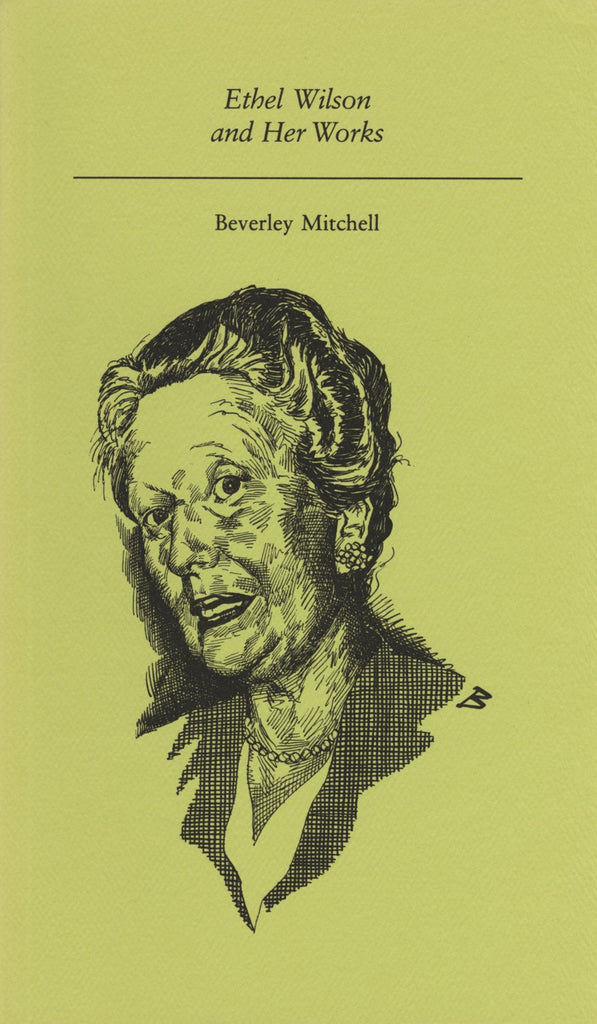 Ethel Wilson and Her Works - ECW Press