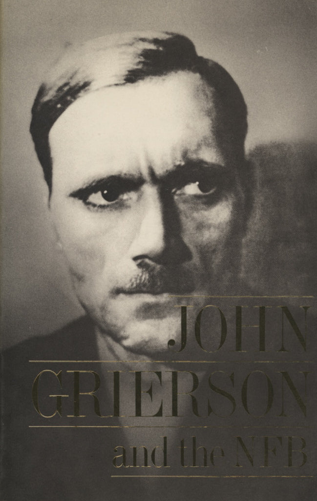 John Grierson and the NFB by , ECW Press