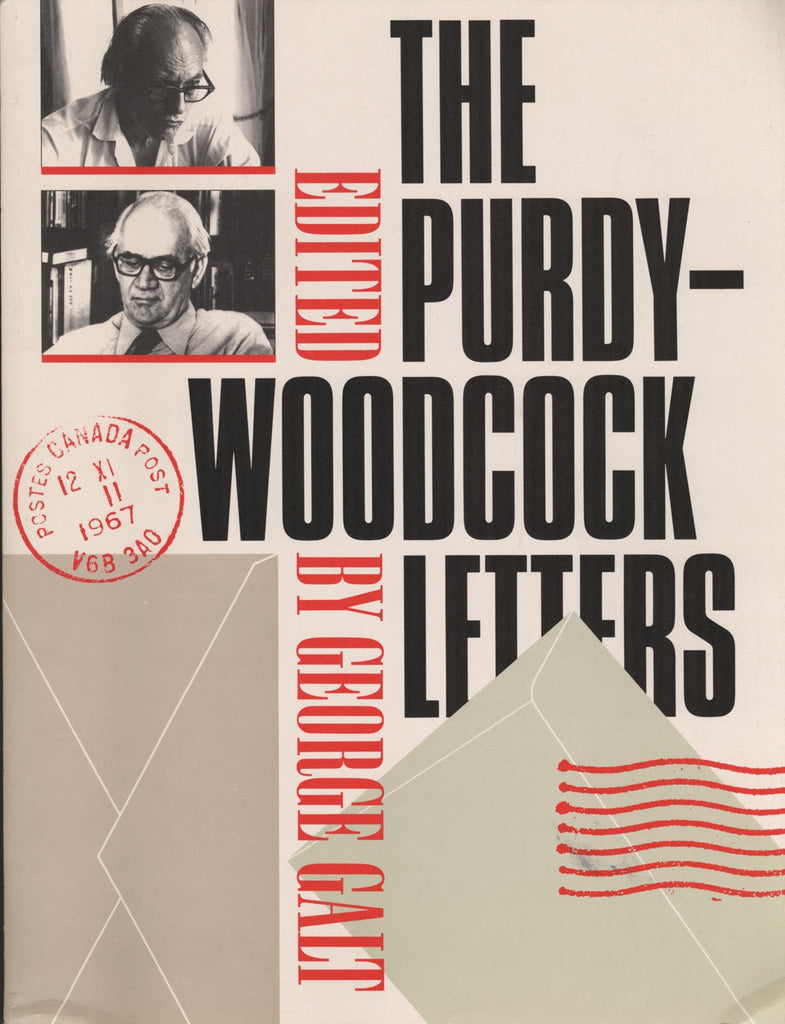 The Purdy Woodcock Letters: Selected Correspondence, 1964-1984 - ECW Press