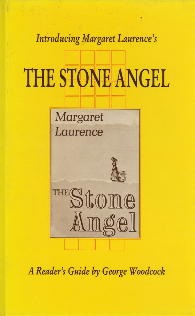 Introducing Margaret Laurence's The Stone Angel: A Reader's Guide - ECW Press