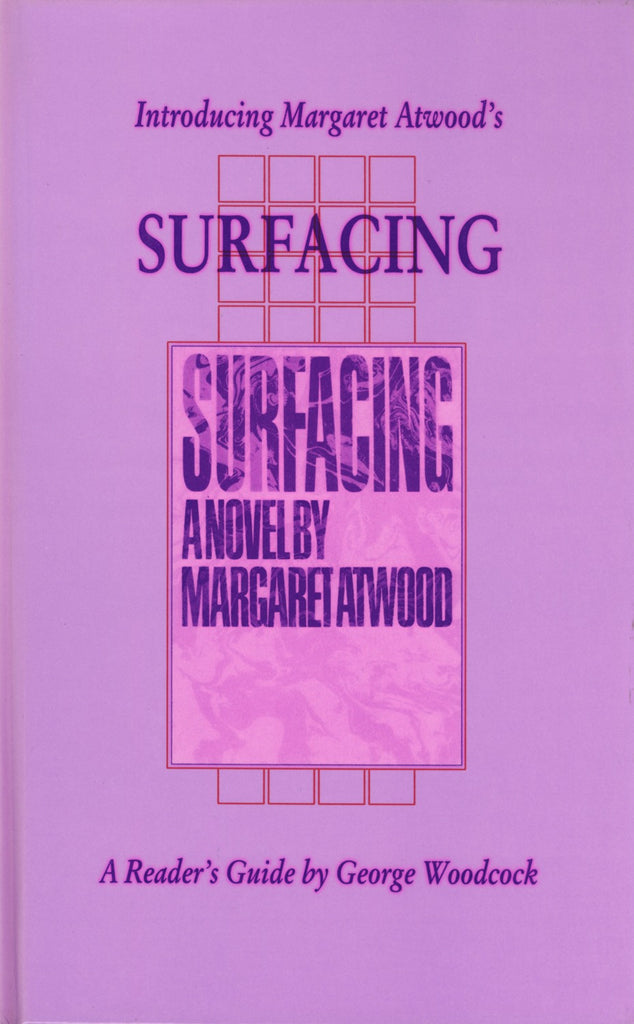 Introducing Margaret Atwood's Surfacing - ECW Press