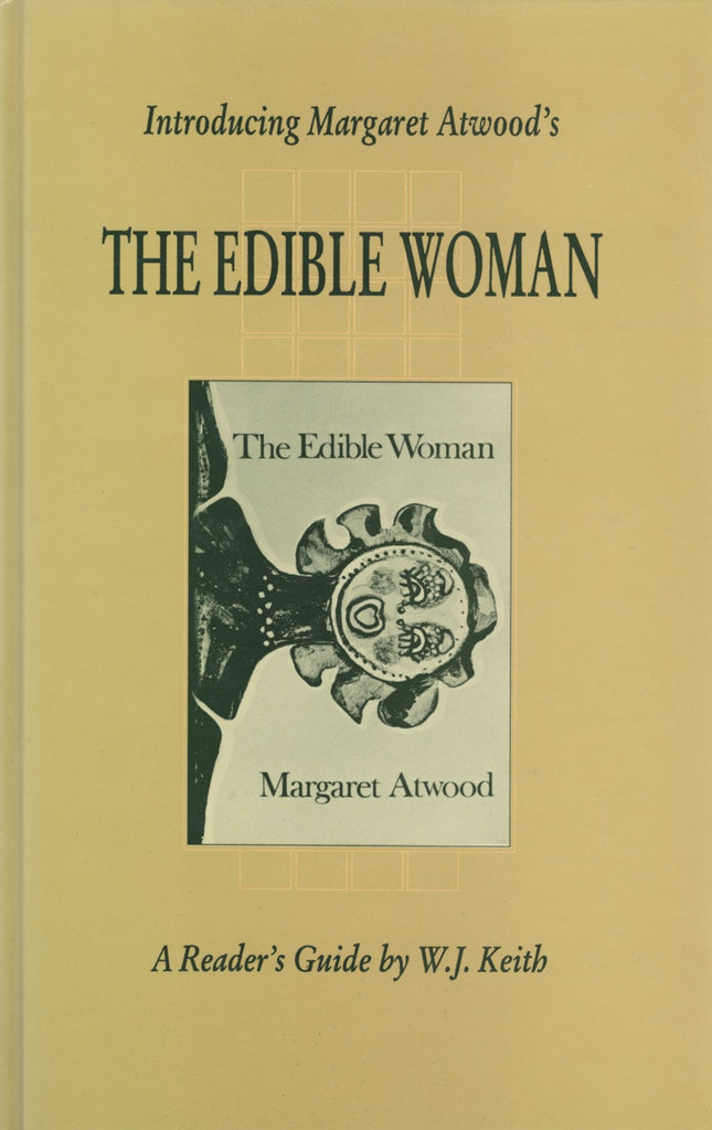 Introducing Margaret Atwood's The Edible Woman - ECW Press
