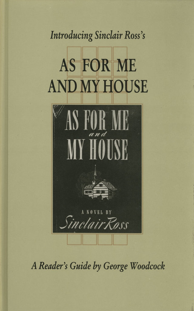 Introducing Sinclair Ross's As For Me and My House - ECW Press