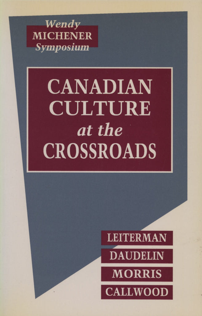 Canadian Culture at the Crossroads: Film, Television and the Medias in the 1960s - ECW Press