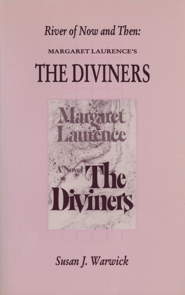 River Of Now And Then: Margaret Laurence's The Diviners - ECW Press