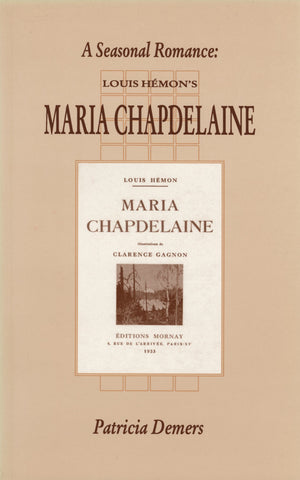 A Seasonal Romance: Louis Hémon's Maria Chapdelaine - ECW Press