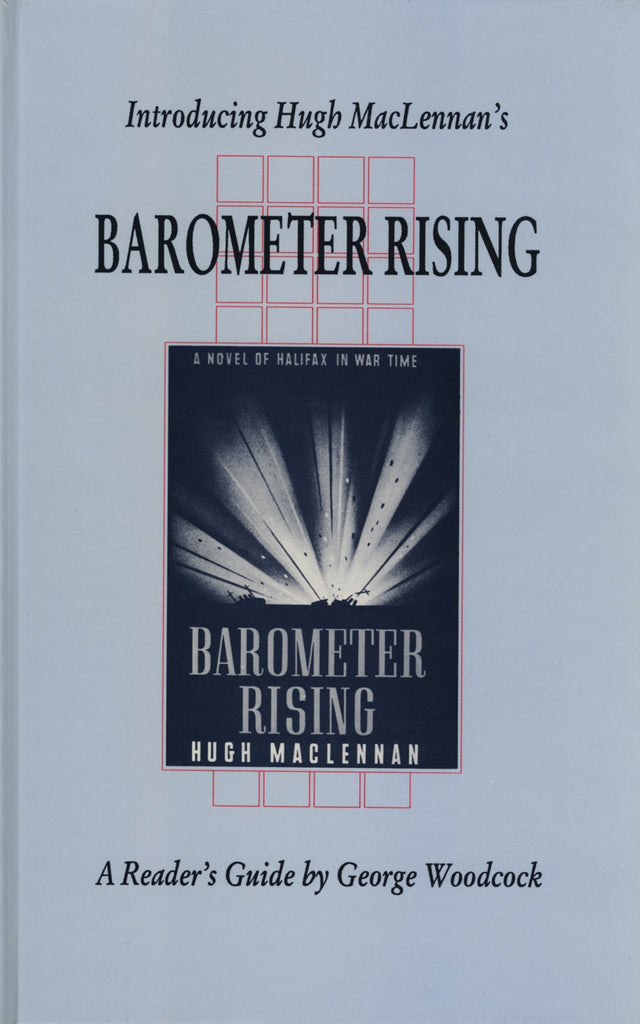 Introducing Hugh MacLennan's Barometer Rising - ECW Press