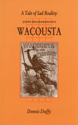 A Tale Of Sad Reality: John Richardson's Wacousta - ECW Press