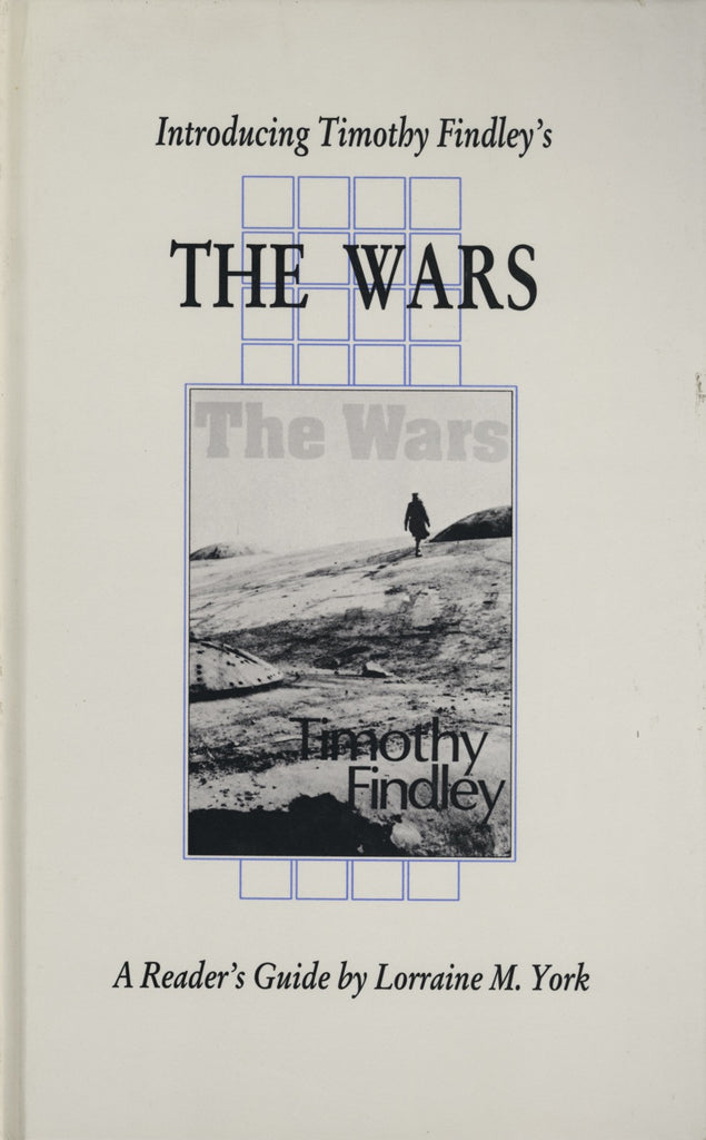 Introducing Timothy Findley's The Wars - ECW Press