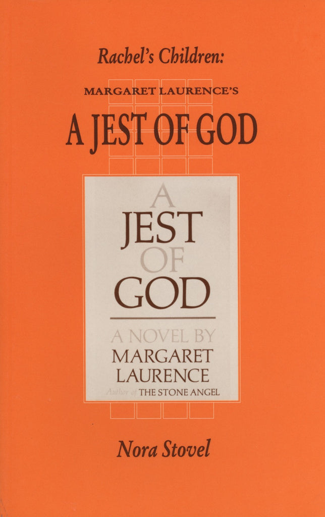 Rachel's Children: Margaret Laurence's A Jest of God - ECW Press