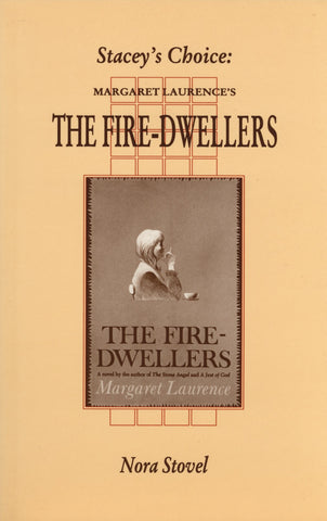 Stacey's Choice: Margaret Laurence's The Fire-Dwellers - ECW Press