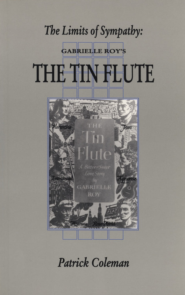The Limits Of Sympathy: Gabrielle Roy's The Tin Flute - ECW Press