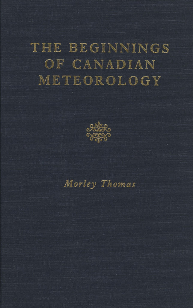 The Beginnings Of Canadian Meteorology - ECW Press