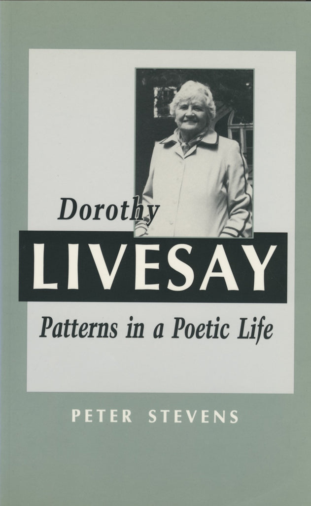 Dorothy Livesay: Patterns in a Poetic Life - ECW Press