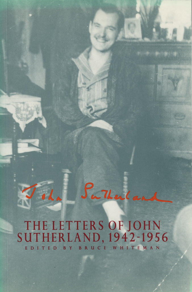 The Letters of John Sutherland, 1942-1956 - ECW Press