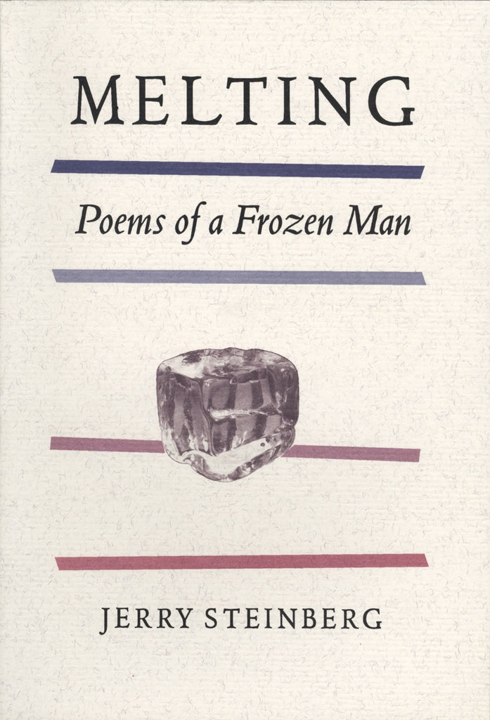 Melting: Poems of a Frozen Man - ECW Press