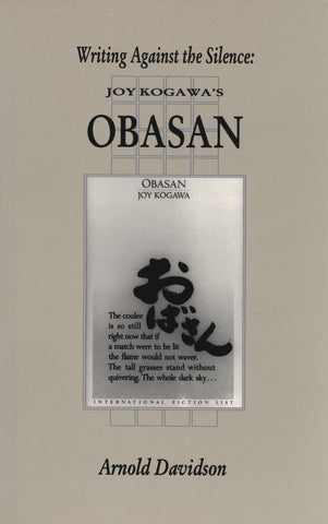 Writing Against the Silence: Joy Kogawa's Obasan - ECW Press