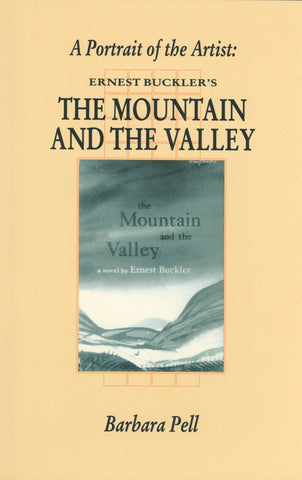 A Portrait Of The Artist: Ernest Buckler's The Mountain and the Valley - ECW Press