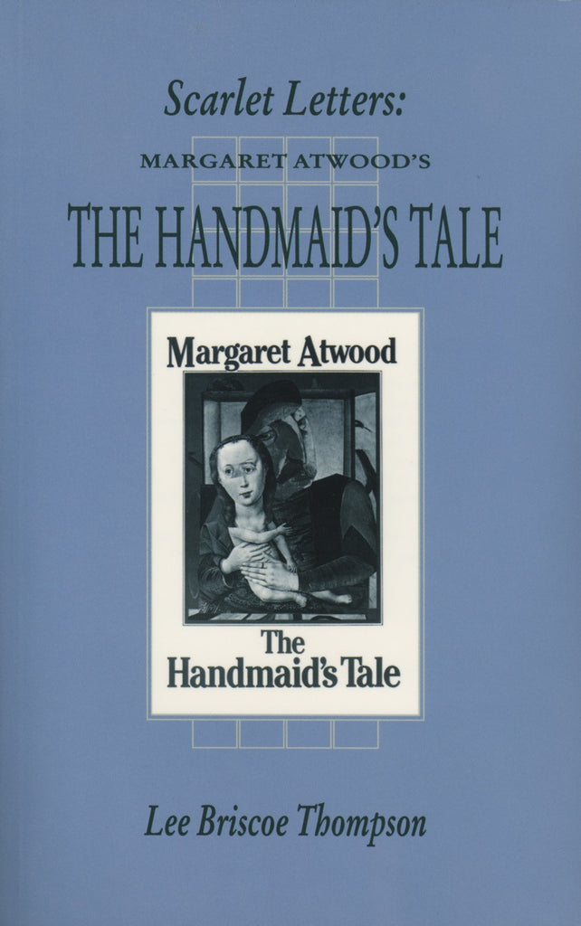 Scarlet Letters: Margaret Atwood's Handmaid's Tale - ECW Press