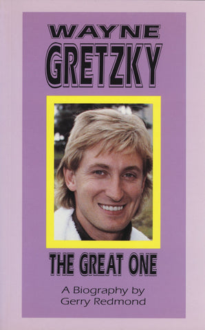 Wayne Gretzky: The Great One - ECW Press
