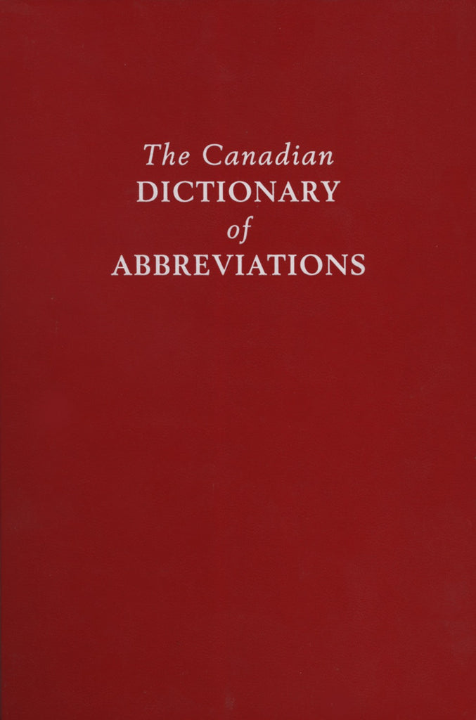 The Canadian Dictionary of Abbreviations - ECW Press