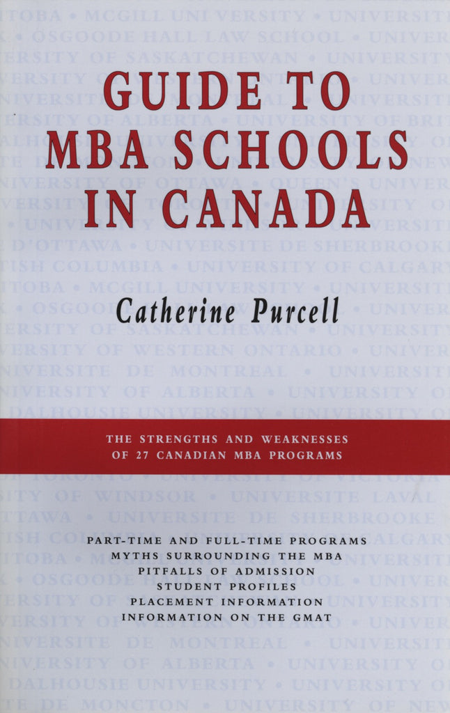 Guide to MBA Schools in Canada - ECW Press